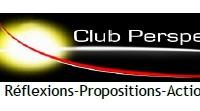 Club Perspectives + organise un débat forum sur le thème: La crise financière et économique, Impacts et perspectives pour l'économie africaine