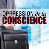 Oppression de la conscience de Sylvain Sasse
