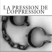 LIVRE : NOUVELLE PARUTION SUR L'OPPRESSION