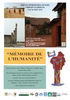 LE CIRCUIT TOURISTIQUE ET FESTIVAL DE FILMS ITINERANTS MEMOIRE DE L'HUMANITE-FIFIMH Du 3 au 26 août 2018.