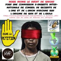 PETITION A L'UNION AFRICAINE  POUR UNE COMMISSION D'ENQUETE INTERNATIONALE DU CONSEIL DE SECURITE DE L'ONU ET DE L'UNION AFRICAINE SUR L'ORIGINE DU SIDA ET DE L'EBOLA